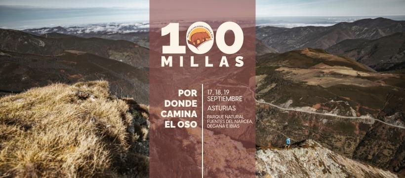 100 Millas «Por donde camina el oso»